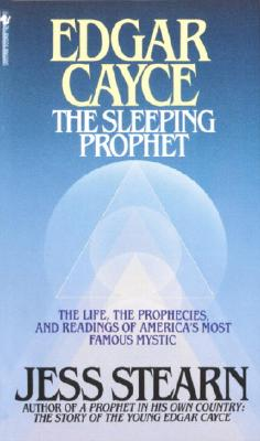 Edgar Cayce the Sleeping Prophet By Stearn, Jess