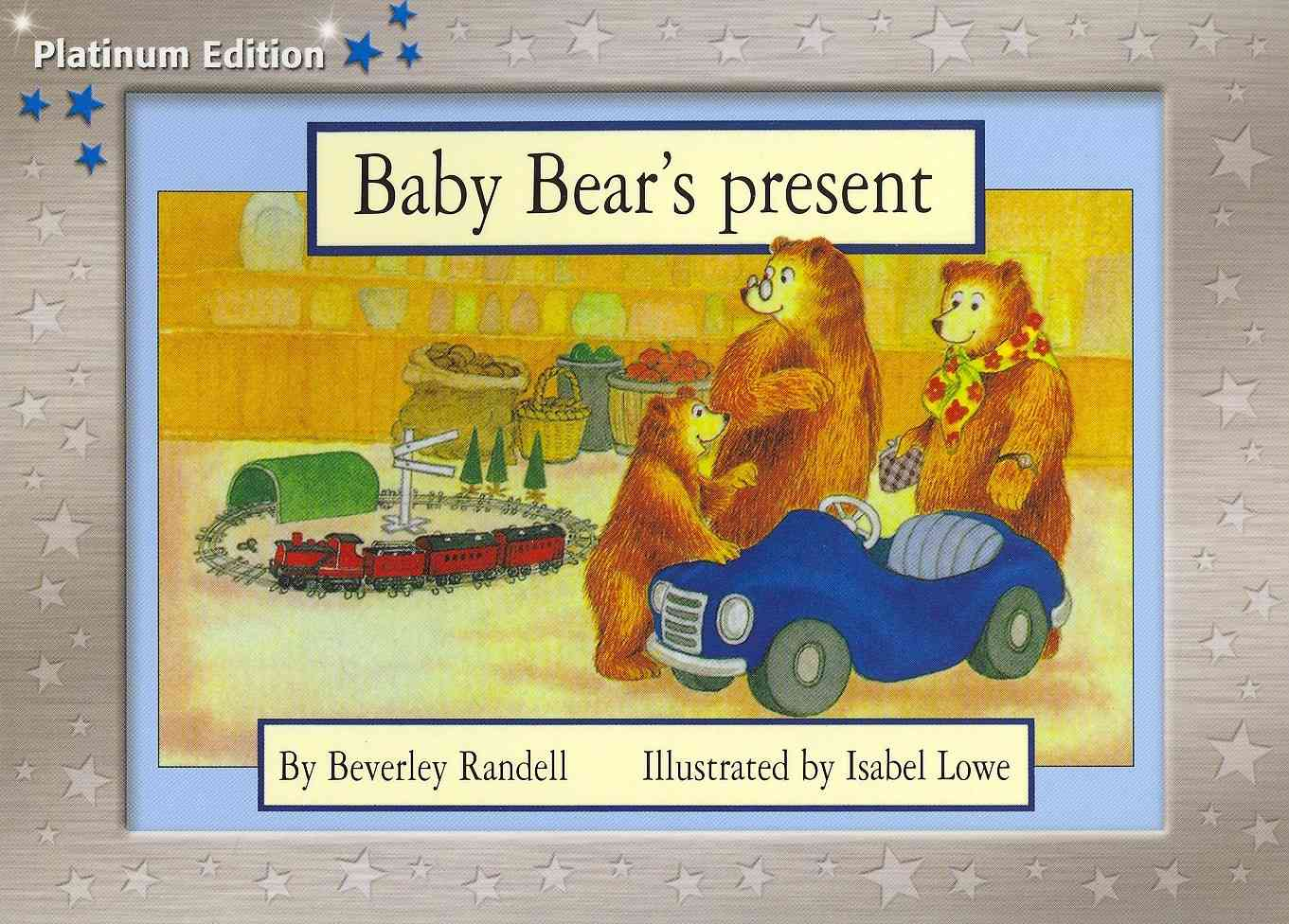 Baby Bear's Present, Leveled Reader (Levels 9-11) By Randell